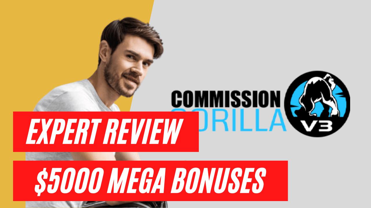 Commission Gorilla V3 Review
